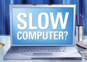 10 Reasons for a slow computer and tips how to fix it
